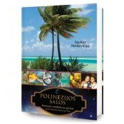 Polinezijos salos. Ramiojo vandenyno perlai: Tahitis, Makemas, Raroja, Kon Tikis (Su defektais)
