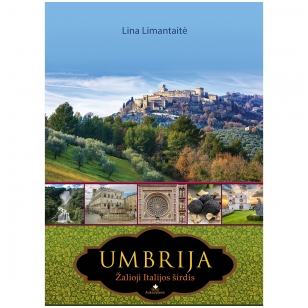 UMBRIJA. Žalioji ITALIJOS širdis (su nedideliais defektais)