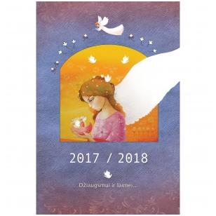 Džiaugsmui ir laimei. Kalendorius ir darbo knyga 2017/2018 m.