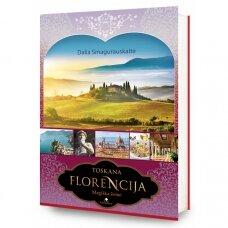 Toskana. FLORENCIJA. Magiška žemė (su nedideliais defektais)