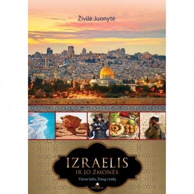 Izraelis ir jo žmonės. Viena šalis. Daug veidų 2