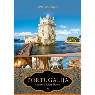 Portugalija. Atrasti, mylėti, ilgėtis